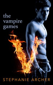 The Vampire Games: A Dystopian Paranormal Romance - Stephanie Archer