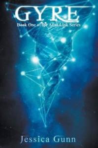 Gyre: Atlas Link Series, Book 1 - Jessica Gunn