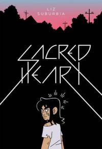 Sacred Heart - Liz Suburbia