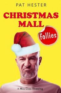 Christmas Mall Follies - Pat Hester