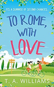 To Rome, with Love - T A Williams