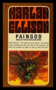 Paingod And Other Delusions - Harlan Ellison