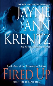 Fired Up (Arcane Society, #7) - Jayne Ann Krentz