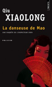 La Danseuse De Mao (French Edition) - Qiu Xiaolong, Fanchita Gonzalez Batlle