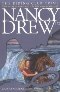 The Riding Club Crime (Nancy Drew Digest, Book 172) - Carolyn Keene