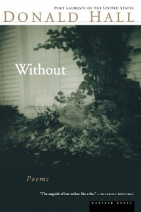 Without: Poems - Donald Hall