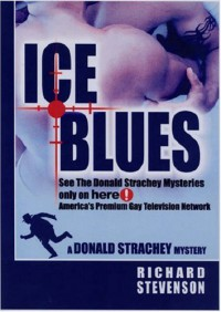 Ice Blues: A Donald Strachey Mystery (Donald Strachey Mysteries) - Richard Stevenson