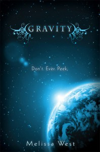 Gravity (The Taking, #1) - Melissa  West