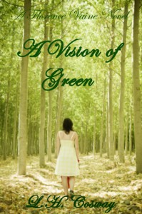 A Vision of Green (Florence Vaine, #2) - L.H. Cosway