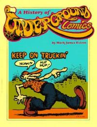 A History of Underground Comics - Estren