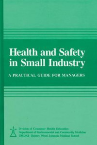 Health and Safety in Small Industry - UMDMJ