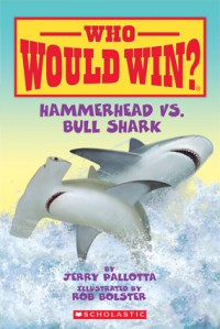 By Jerry Pallotta - Hammerhead Vs. Bull Shark (Who Would Win?) (1905-07-18) [Perfect Paperback] - Jerry Pallotta