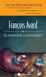 Le dernier continent - François Avard
