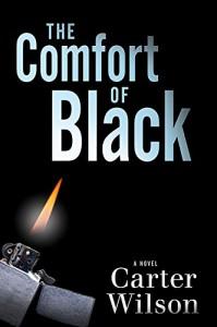 The Comfort of Black - Carter Wilson
