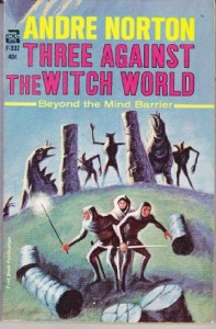Three Against the Witch World - Andre Norton, Jack Gaughan
