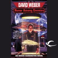 Honor Among Enemies: Honor Harrington, Book 6 - David Weber