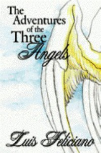 The Adventures of the Three Angels - Luis Feliciano