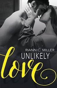 Unlikely Love - Riann C. Miller, Edee Fallon