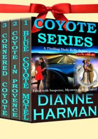 Coyote Series - Dianne Harman