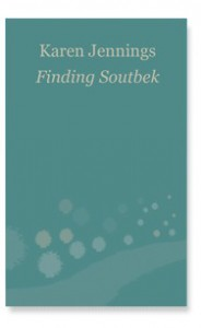 Finding Soutbek - Karen Jennings