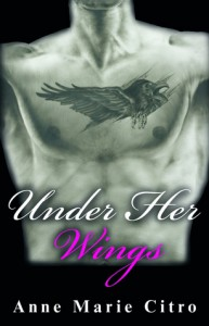 Under Her Wings - Anne Marie Citro