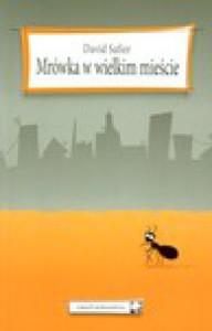 Mrówka w wielkim mieście - David Safier