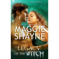Legacy of the Witch (The Portal, #0.5) - Maggie Shayne
