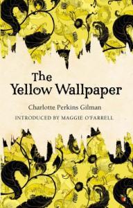 The Yellow Wallpaper - Elaine Hedges, Charlotte Perkins Gilman