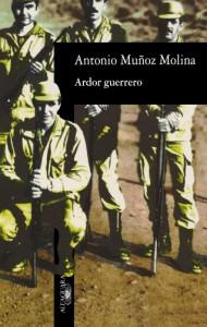 Ardor Guerrero - Antonio Muñoz Molina