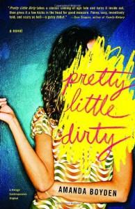 Pretty Little Dirty - Amanda Boyden