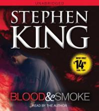 Blood and Smoke - Stephen King