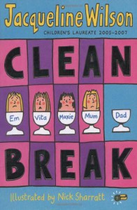 Clean Break - Jacqueline Wilson