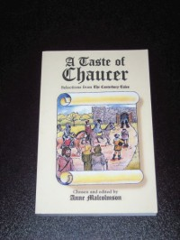 A Taste of Chaucer, Selections from The Canterbury Tales - Anne Malcolmson