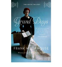 Grand Days (Edith Trilogy #01) - Frank Moorhouse