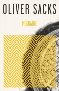 Migraine - Oliver Sacks