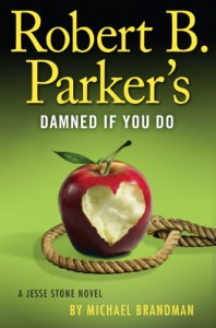Robert B. Parker's Damned if You Do - Michael Brandman
