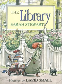 The Library - Sarah Stewart, David Small