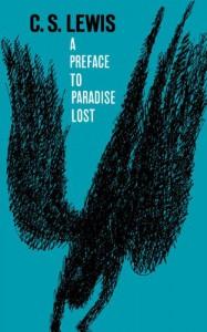 A Preface to Paradise Lost - C.S. Lewis