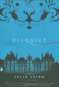 Disquiet - Julia Leigh