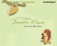 Anyone But You - Susan Ericksen, Jennifer Crusie