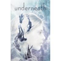 Underneath - Sarah Jamila Stevenson