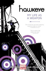 Hawkeye, Vol. 1: My Life as a Weapon - Matt Fraction, David Aja, Javier Pulido
