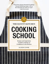 The Haven's Kitchen Cooking School - Alison Cayne