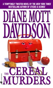 The Cereal Murders: A Culinary Mystery - Diane Mott Davidson