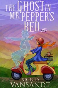 The Ghost in Mr. Pepper's Bed - Sigrid Vansandt