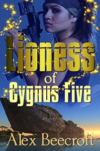 Lioness of Cygnus Five - Alex Beecroft