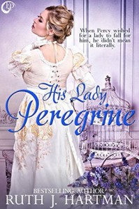 His Lady Peregrine (The Love Birds Series Book 5) - Ruth J. Hartman
