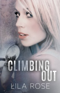 Climbing Out - Lila Rose