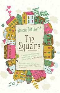 The Square - Rosie Millard