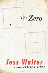 The Zero - Jess Walter